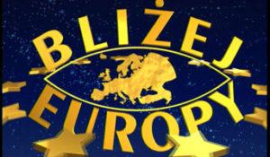 08-blizej-europy